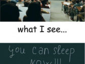 You Can Sleep Now – Funny Images Of Class Room